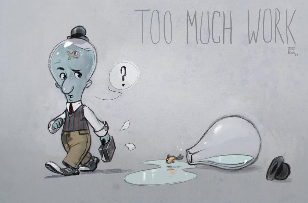 too_much_work-biboun